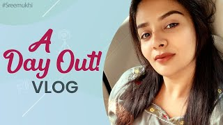 A Day Out Vlog | Weekend In My Life | DIML | Sreemukhi Latest Video | Sushruth | Sreemukhi