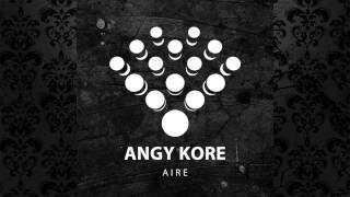 AnGy KoRe - Aire (Original Mix) [ABSTRACT]