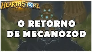 HEARTHSTONE - TAVERNA O RETORNO DE MECANOZOD!