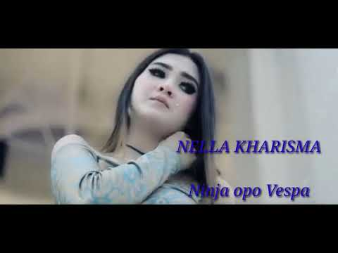 Ninja opo Vespa - Nella Kharisma || Lirik (music video)