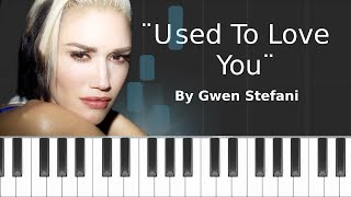 gwen stefani used to love you piano tutorial