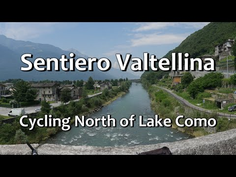 Cycling at the Sentiero Valtellina  (Lake Como - north)