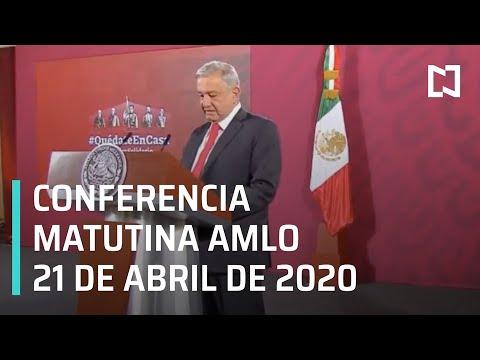 Conferencia matutina AMLO/ 21 de abril de 2020