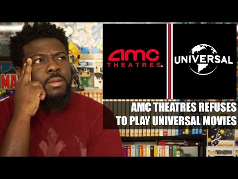 AMC Theatres Refuses To Play Universal Movies