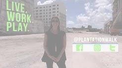 Live  Work  Play at Plantation Walk, Plantation