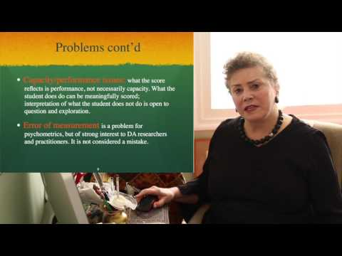 Carol Lidz , Dynamic Assessment Part 1: Introduction and Overview