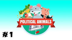Let's Try: Political Animals - Election Simulator - Part 1/2