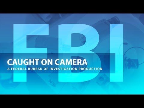 FBI: Caught on Camera(The Importance of CCTV Design)