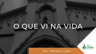 IPBLive - O que vi na vida - Marcelo e Jean