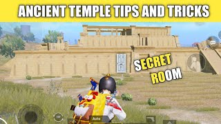 Top Secret Tips And Tricks Ancient Temple In Pubg Mobile !! Ancient Temple Tips And Tricks