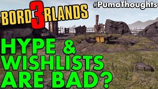 Borderlands 3 Hype Discussion - ARE WISHLISTS BAD PumaThoughts