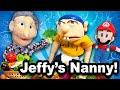 SML Movie: Jeffy's Nanny [REUPLOADED]
