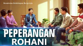 Kesaksian dan Pengalaman Orang Kristen - Peperangan Rohani - Subtitle Indonesia