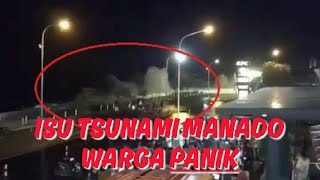 Download Video Isu Tsunami Manado & Gelombang Tinggi Bikin Panik Warga MP3 3GP MP4