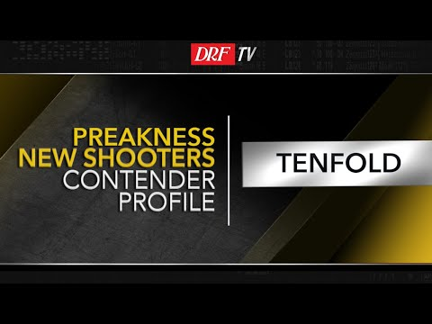 Preakness New Shooters - Tenfold