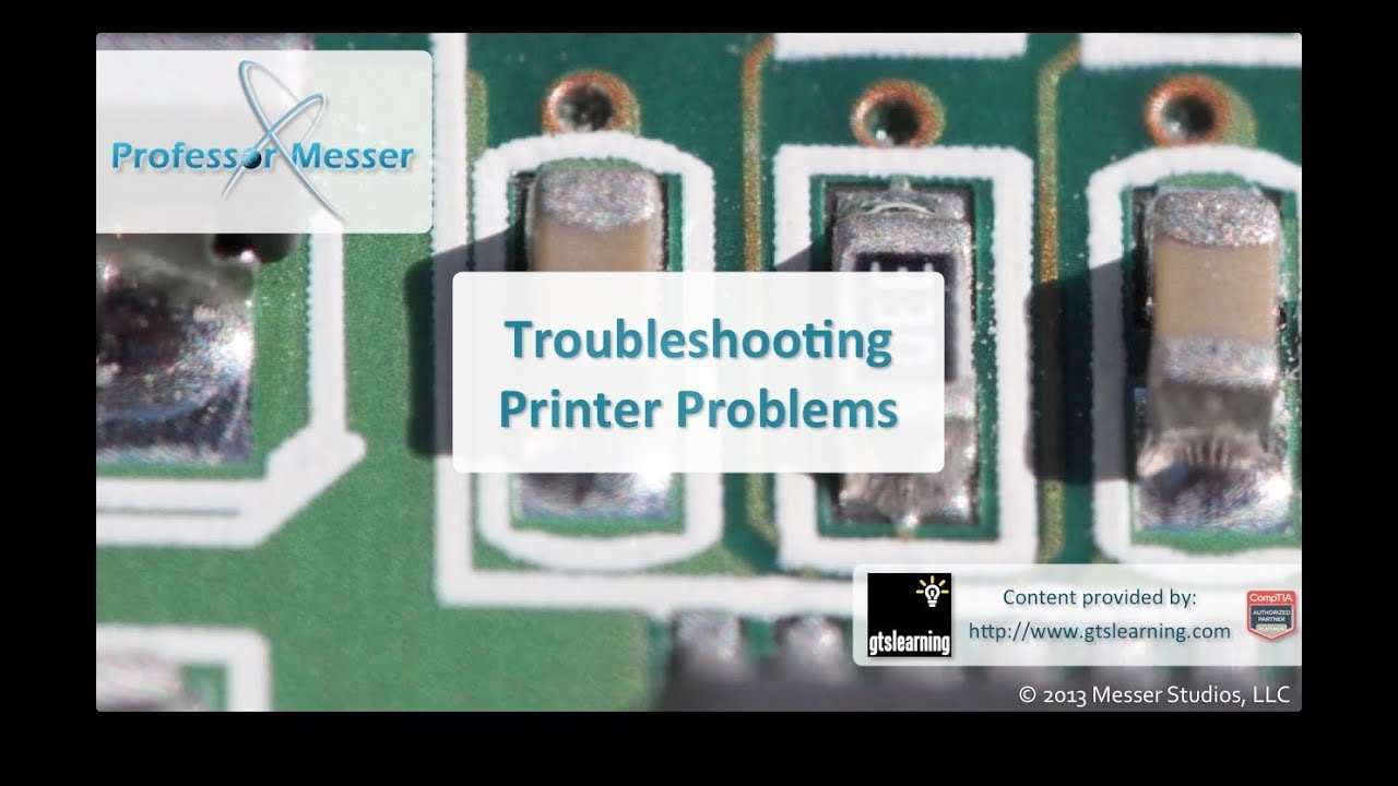 Troubleshooting Printer Problems - CompTIA A+ 220-802: 4 9