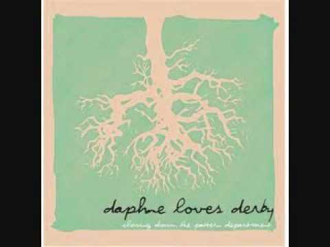 Daphne Loves Derby - These Ghosts, My Hopes, The Sand, The Sea