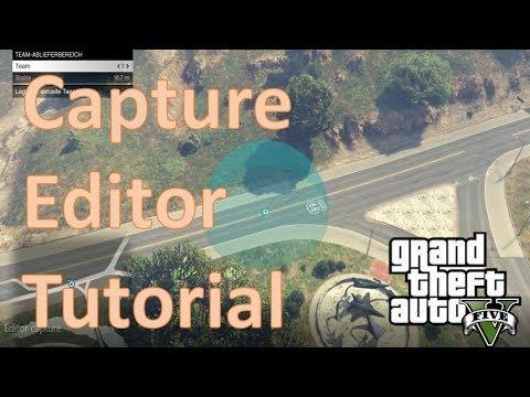 Capture Editor - Tutorial [GTA Online] Deutsch HD