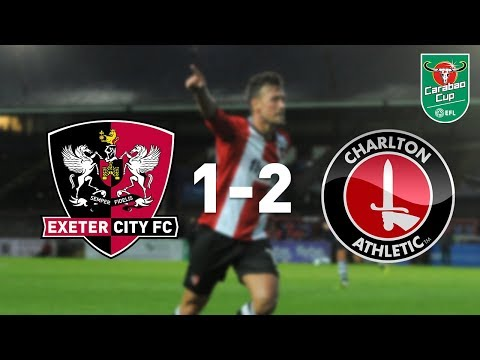 Exeter City 1 Charlton Athletic 2 (8/8/17) Carabao Cup Round 1 Highlights