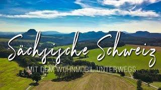 Sächsische Schweiz (Mit dem Wohnmobil unterwegs)