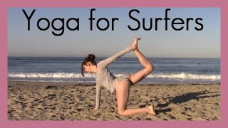 Yoga for Surfers - Yoga Poses for Surfers 30 min flow - San Diego, CA