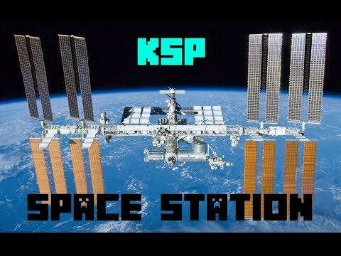 Kerbal Space Program Space Station #1 - The Main Module