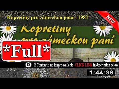 Kopretiny pro zámeckou paní (1981) Full Movie Online [HD]