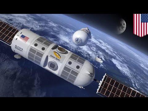 Luxury space hotel: Aurora Station to launch in 2021 - TomoNews