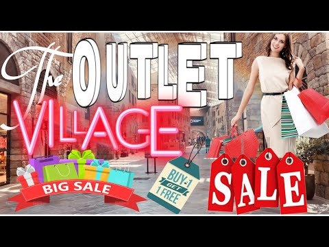 THE OUTLET VILLAGE-THE CHEAPEST LUXURIOUS  BRANDS SHOPPING MALL IN DUBAI