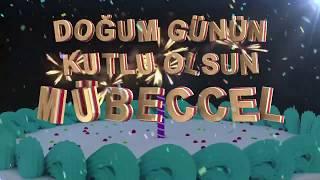 İyi ki doğdun MÜBECCEL - İsme Özel Doğum Günü Şarkısı
