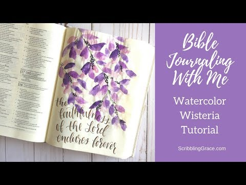 Bible Journal With Me- Easy Watercolor Wisteria Tutorial