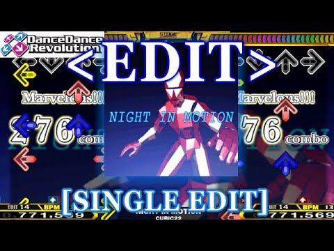 【DDR EDIT】 NIGHT IN MOTION [SINGLE EDIT]