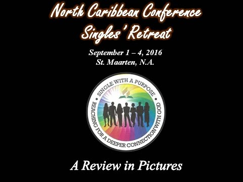 North Caribbean Conference Singles Retreat 2016-A Review in Pictures