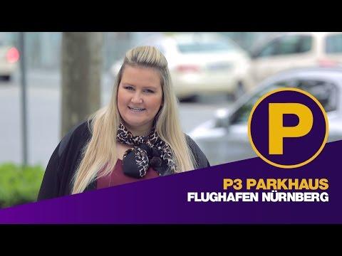 P3 Parkhaus Flughafen Nürnberg - Parkplatz Flughafen Nürnberg