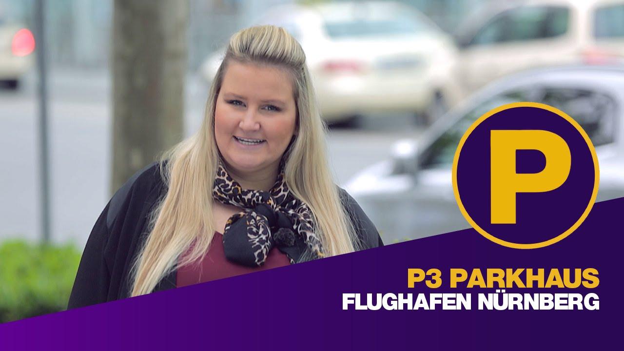 p3 parkhaus flughafen n rnberg parkplatz flughafen n rnberg youtube. Black Bedroom Furniture Sets. Home Design Ideas