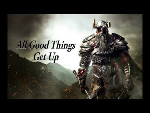 All Good Things - Get Up (with lyrics)