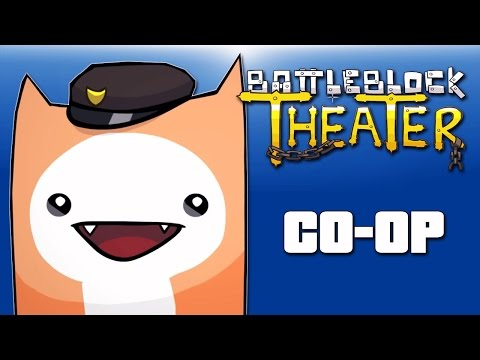 Battle Block Theater  Co-op Ep. 10 (We are famous!!!)