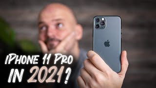 Should you buy iPhone 11 Pro in 2021?