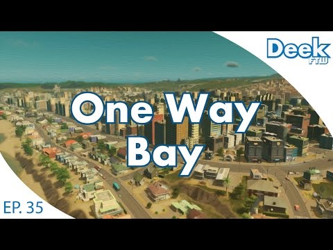 One Way Bay Ep.35 - New Tourism District - Cities Skylines