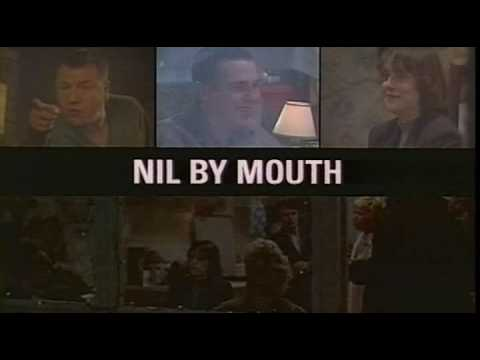 Nil By Mouth 1997