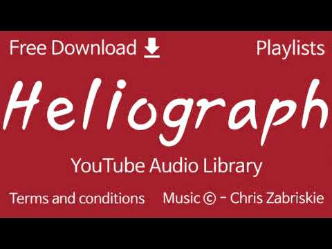 Heliograph | YouTube Audio Library