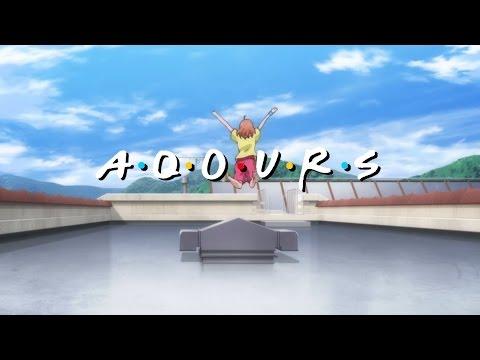 AQOURS (Love Live Sunshine x Friends)
