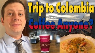3 Day Trip to Bogotá, Colombia!  Coffee anyone? Pilot Vlog