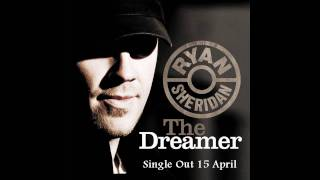 Ryan Sheridan - The Dreamer
