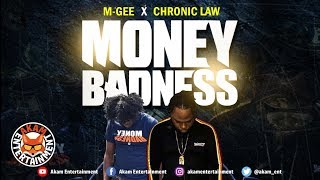 Chronic Law & M Gee - Money Badness - May 2019