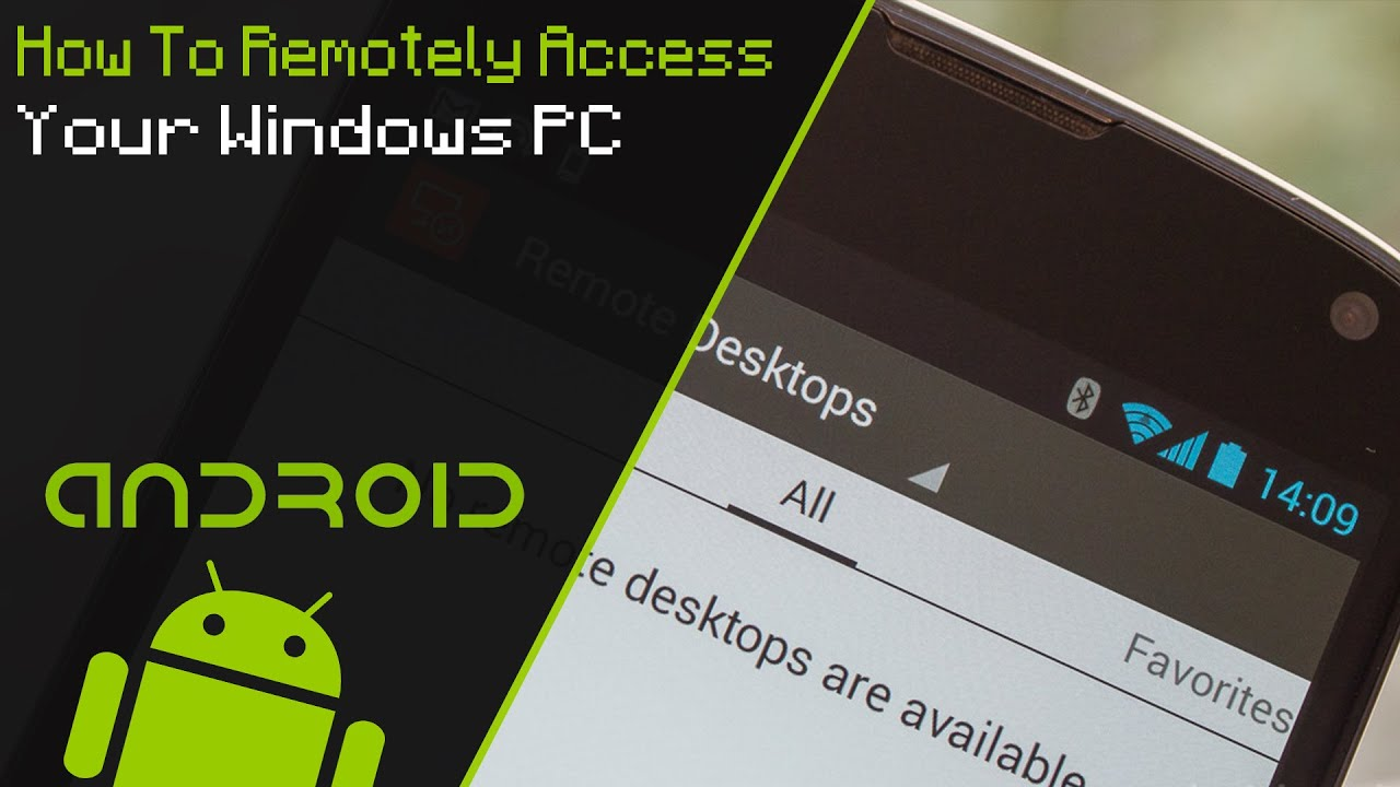 How To Remotely Access Your Windows PC | Android
