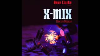 X-MIX 7 - ELECTRO BOOGIE - DAVE CLARKE - OLD SKOOL TECHNO MIX - 1996