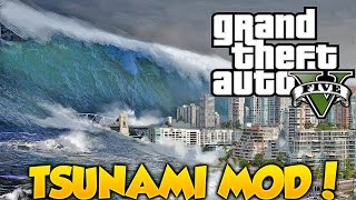 GTA V TSUNAMI MOD!!! Increible Los Santos Inundado Desastre Natural GTA 5 PC