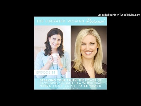 TLW055 | Speaking Your Truth: The Power of Expressing Yourself with Carol Cox
