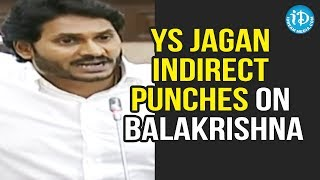 YS Jagan Indirect Punches On Nandamuri Balakrishna || AP Assembly Budget Sessions